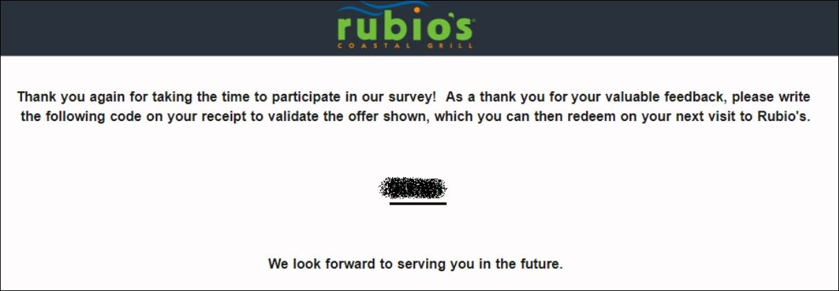 61306b2f36773 www.TellRubios.com – Take Rubio's Survey Rubio's is a chain of restaurants in the United States which focuses on customers' refined dining experience. Rubio's always strives to provide the best service, food, quality, and atmosphere. For it, Rubio's is now inviting you to leave your visit experience with them taking part in Rubio's Guest Satisfaction Survey…